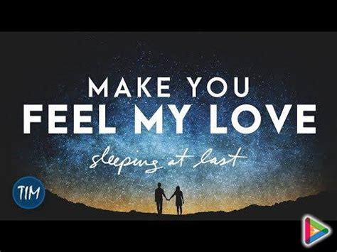 download mp3 make you feel my love glee download make you feel my love sleeping at last mp3 mp3
