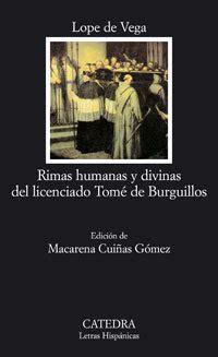 libro rimas humanas y divinas rimas humanas y divinas del licenciado tom 201 de burguillos lope de vega f 201 lix sinopsis del