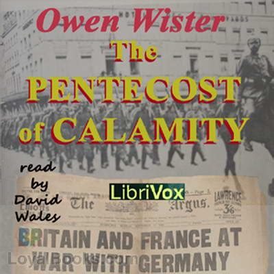 the untroubled mind books the pentecost of calamity by owen wister free at loyal books