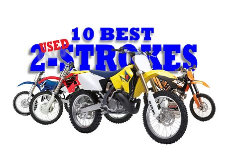 best 250 2 stroke motocross bike dirt bike magazine the 10 best used 2 strokes