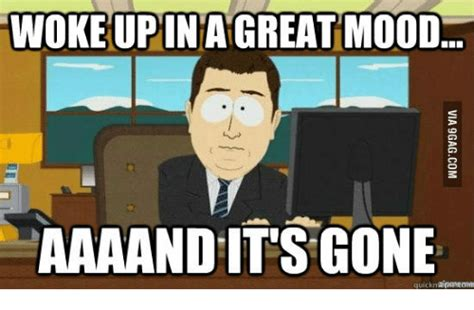 Aaaand Its Gone Meme - 25 best memes about first day of work meme first day of