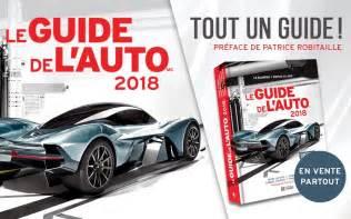 Auto L by Le Guide De L Auto 2018 Est En Vente Guide Auto