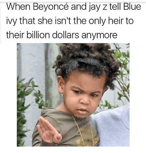 Blue Ivy Meme - 25 best memes about blue ivy blue ivy memes