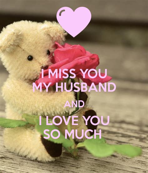 i my husband images i miss you my husband and i you so much poster