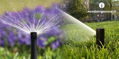 irrigatori da giardino a scomparsa impianto irrigazione interrato prato fai da te guida