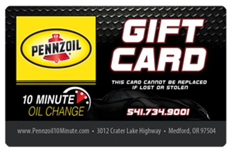 Oil Change Gift Card - pennzoil 10 minute oil change gift cards