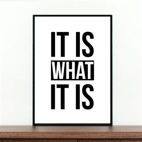 it is what it is inspirational quote print by coco and