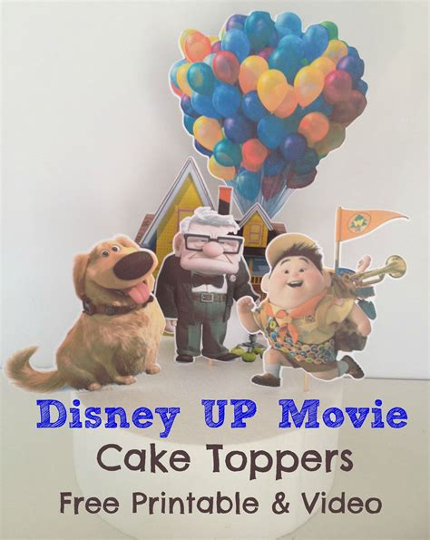 film up gratis how to make disney up movie cake toppers with free