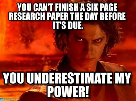 Memes About Writing Papers - you can t finish a six page research paper on memegen