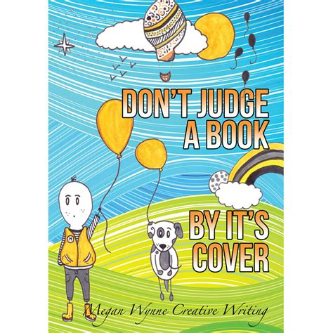 writing for designers don t judge a book by the cover don t judge a book by its cover megan wynne creative writing