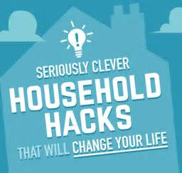 household hacks infographic 14 clever household hacks that will change