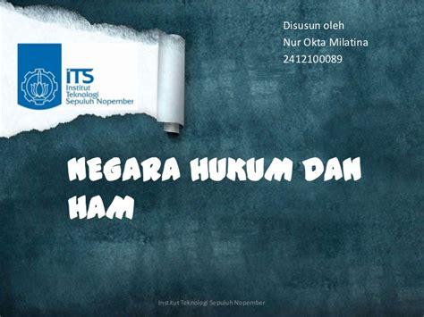 Negara Hukum Ham ham dan pelaksanaannya di indonesia upload and caroldoey