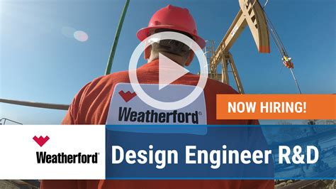 Design Engineer R D | jobs available at weatherford hosted by digi me