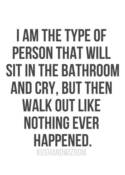 it hurts to go to the bathroom best 25 cry quotes ideas only on pinterest feeling sad