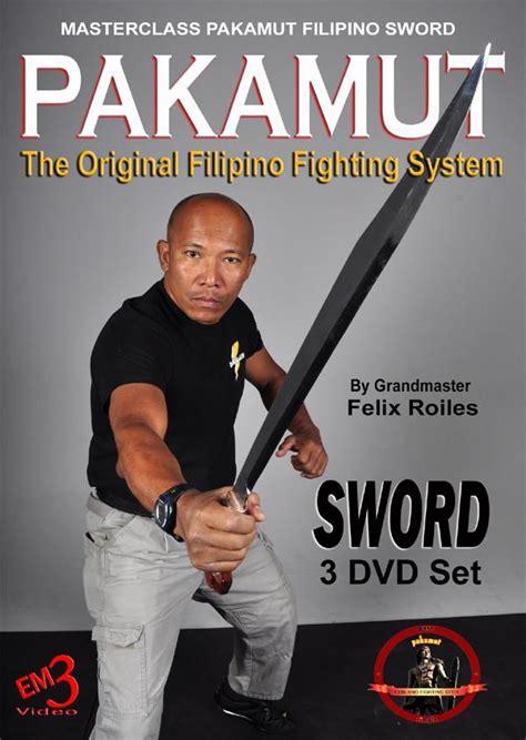Multi System Eskrima Kali Arnis Vol 1 Dvd pakamut sword fighting system 3 dvd set by felix roiles budovideos inc