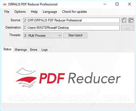 compress pdf highly orpalis pdf reducer professional 3 0 22 full crack crack