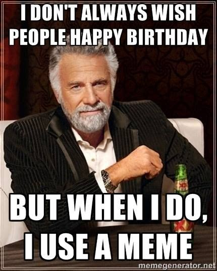 Black Birthday Meme - 20 best images about birthday memes on pinterest man