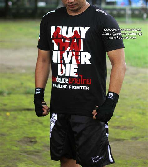 Kaos Muay Thai Baju Muaythai T Shirt Muay Thai Kb120 jual kaos muay thai never die sms wa 085786299268