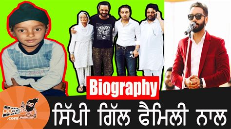 biography movies on youtube sippy gill with family biography mother father