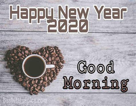 good morning happy  year  whatsapp dp status images