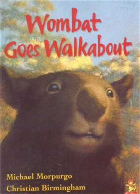 wombat picture book wombat books wombat goes walkabout