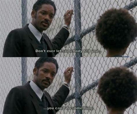The Pursuit of Happyness | General Movie Quotes ...