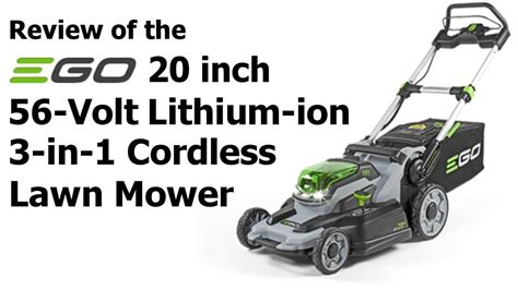 review ego 20 in 56 volt lithium ion 3 in 1 cordless