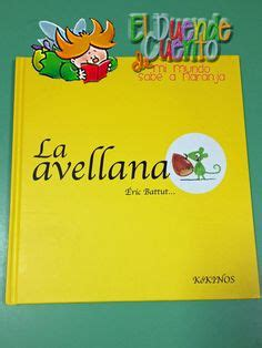 libro la avellana 1000 images about cuentos infantiles fairy tales on la luna libros and editorial