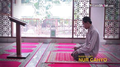 tutorial shalat dengan duduk cara shalat tata cara gerakan dan bacaan shalat nabi