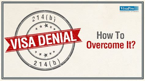 what is section 214 b for us visa 214 b visa denial how to avoid it and can you overcome
