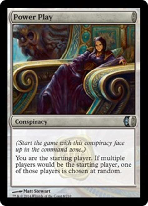 Card Power Plays power play magic the gathering conspiracy gatherer