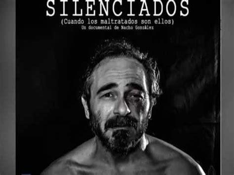 violencia de genero imagenes fuertes silenciados un documental sobre la violencia de g 233 nero