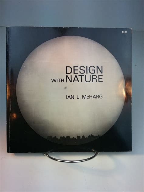 Design With Nature ian l mcharg landscape architect designer profiles