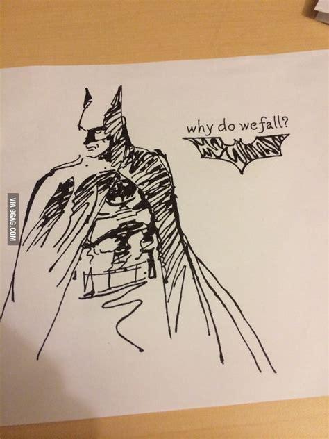9gag Sketches by Drawing Some Batman Stuff 9gag