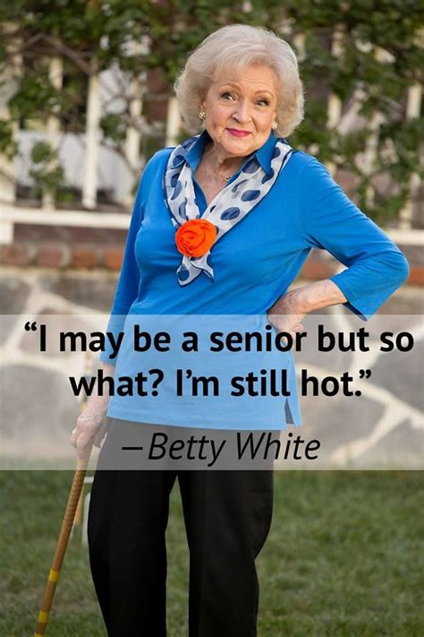 Betty White Birthday Quotes 17 Best Images About Betty White On Pinterest Johnny