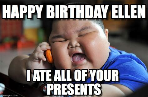 Asian Birthday Meme - happy birthday ellen asian fat kid meme on memegen
