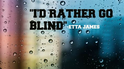 beyonce i d rather go blind lyrics etta i rather go blind cadillac records i d