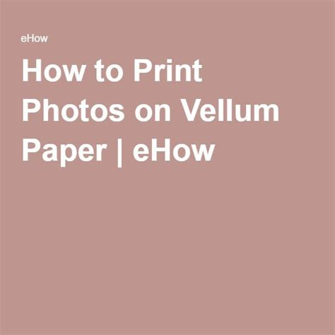 How To Make Vellum Paper - the 25 best vellum paper ideas on painting