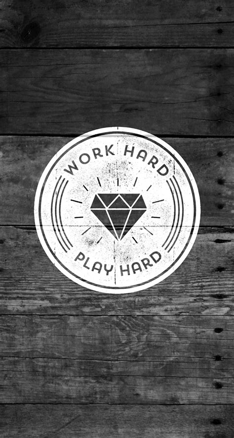 work hard play hard quotes iphone wallpaper atmobile