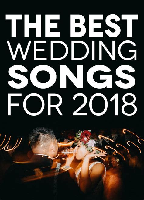 The 30 Best Wedding Songs 2018   A Practical Wedding