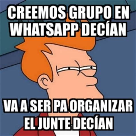 imagenes vulgares para grupos de whatsapp meme futurama fry creemos grupo en whatsapp dec 237 an va a
