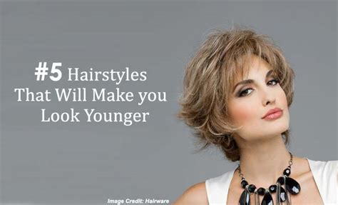 Hairstyles And Color To Make You Look Younger | 5 hairstyles that will make you look younger