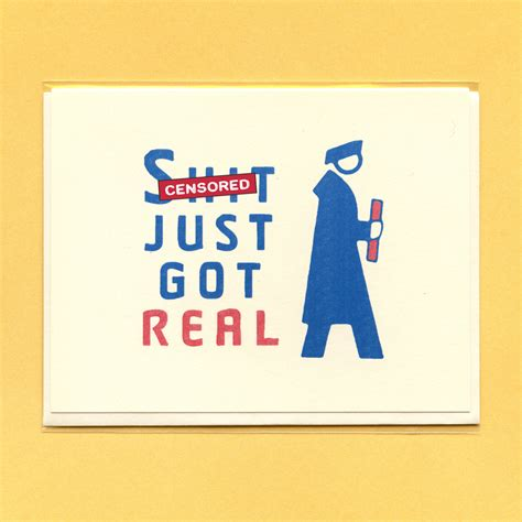 Graduation Gift Card - sh t just got real graduation graduation graduation card