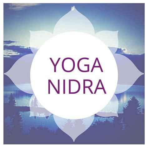yoga nidra yoga nidra laura plumb