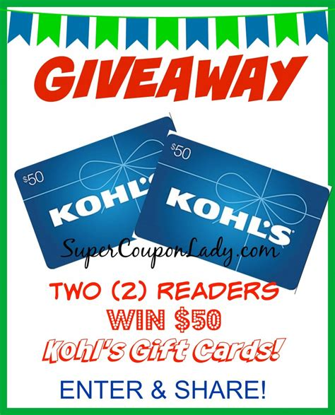 Check Kohl S Gift Card - 2 readers each win a 50 kohl s gift cards from ebates super coupon lady