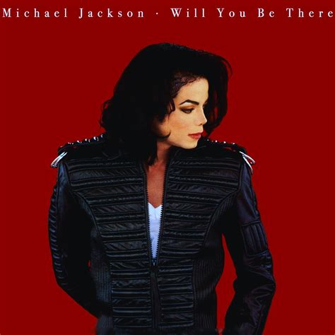 will you be there michael jackson on quot michael wrote will you be