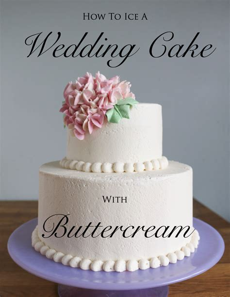 How to Ice a Wedding Cake With Buttercream Tutorial