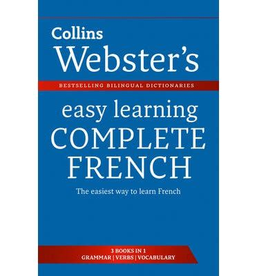 easy learning french complete 000814172x webster s easy learning french complete collins dictionaries 9780007437719
