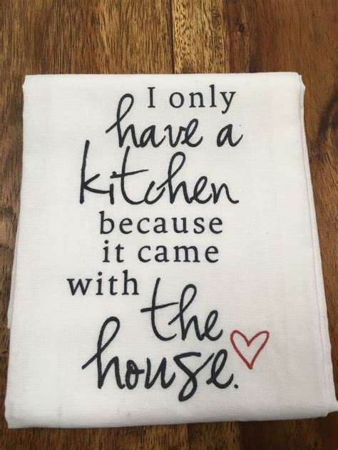 Kitchen Towels With Sayings The 25 Best Kitchen Sayings Ideas On Kitchen