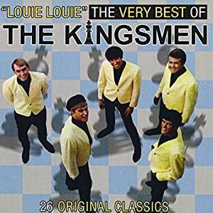 song kingsman kingsmen louie louie best